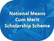 National Means Cum Merit Scholorship Scheme